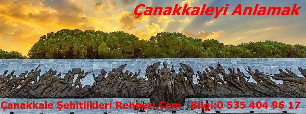 Çanakkale Şehitlikleri Gezi Rehberi
